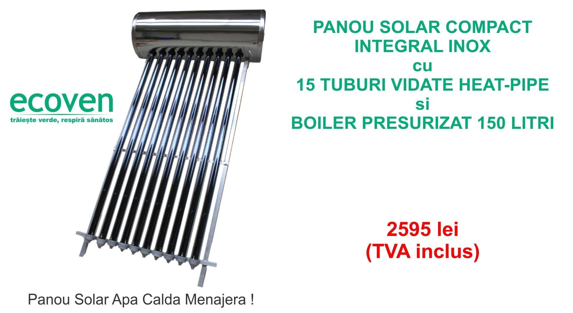 Panou solar presurizat compact integral inox 15 tuburi vidate boiler 150 litri